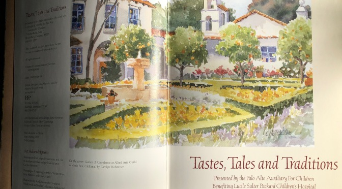 Tastes, Tales and Traditions by the Palo Alto Auxiliary For Children Benefiting Lucile Salter Packard Children's Hospital